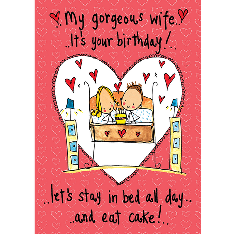 My Gorgeous Wife, it's your birthday! - Juicy Lucy Designs