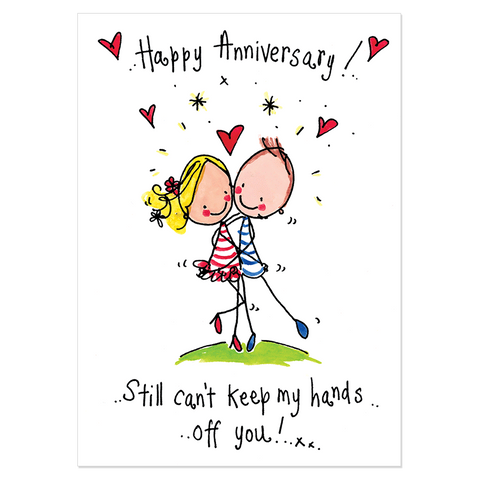 Happy Anniversary! Still can't keep my hands off you! - Juicy Lucy Designs