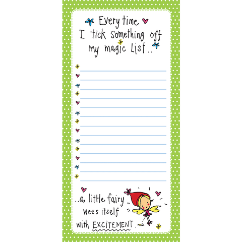 Every time I tick something off my magic list... a little fairy wees itself with EXCITEMENT - Juicy Lucy Designs
