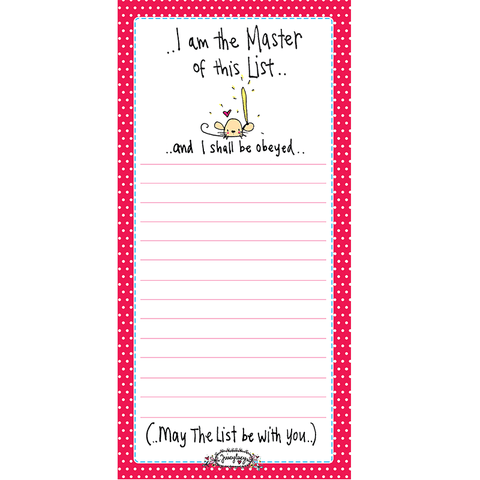 I am the Master of this List... and I shall be obeyed... - Juicy Lucy Designs
