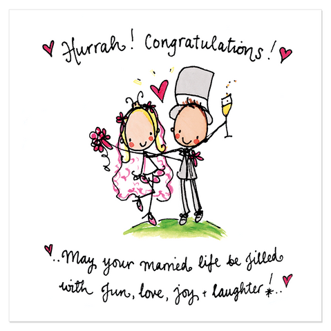 Hurrah! Congratulations! May your married life... - Juicy Lucy Designs