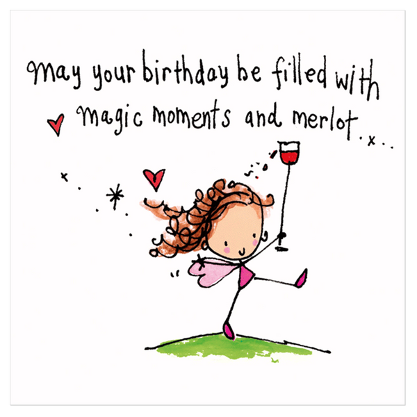 May Your Birthday Be Filled With Magic Moments And Merlot Juicy Lucy Designs