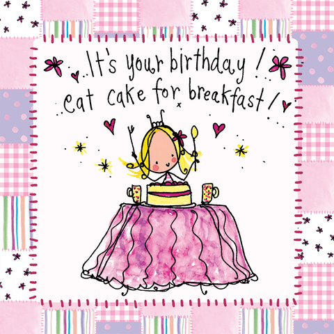 It's your birthday! Eat cake for breakfast! - Juicy Lucy Designs