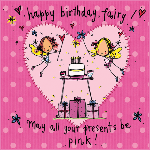 Happy Birthday Fairy! May all your presents be pink! - Juicy Lucy Designs