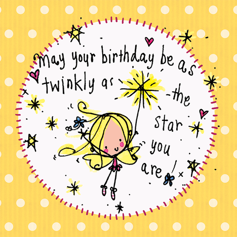 May your birthday be twinkly as the star you are! - Juicy Lucy Designs