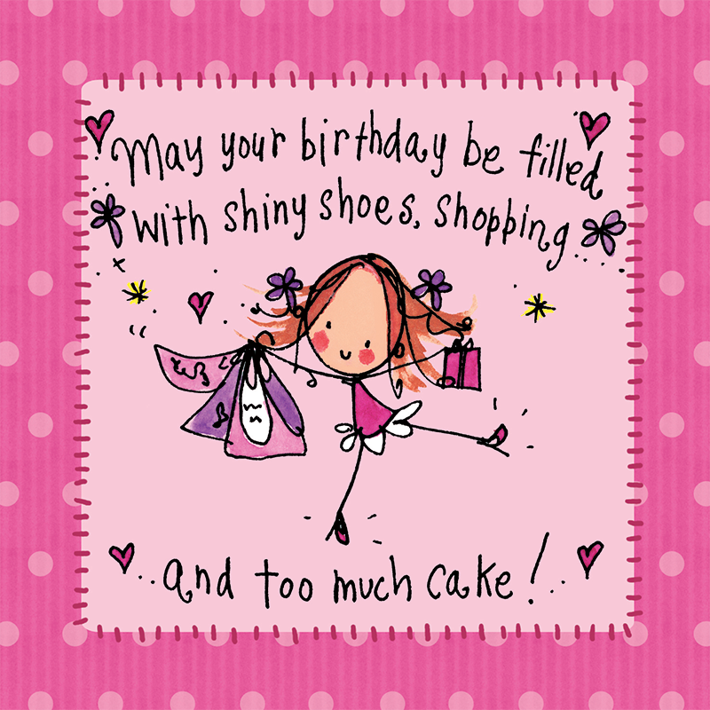 May Your Birthday Be Filled With Shiny Shoes