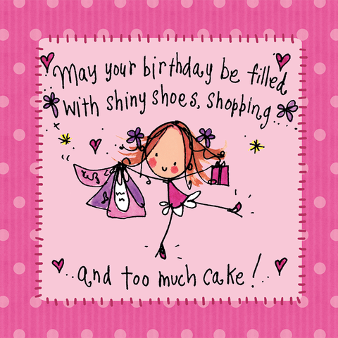 May your birthday be filled with shiny shoes... - Juicy Lucy Designs