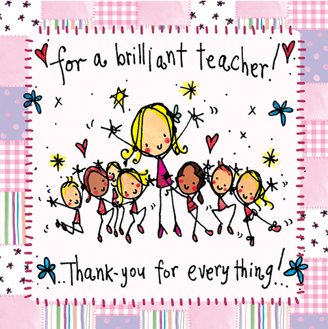 For a brilliant teacher! Thank you for everything! - Juicy Lucy Designs