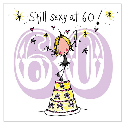 Still sexy at 60! - Juicy Lucy Designs