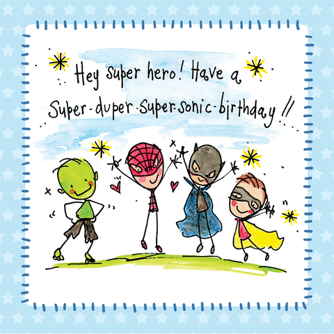 Hey super hero! Have a super-duper super-sonic birthday! - Juicy Lucy Designs