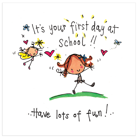 It's your first day at school!! Have lots of fun! - Juicy Lucy Designs