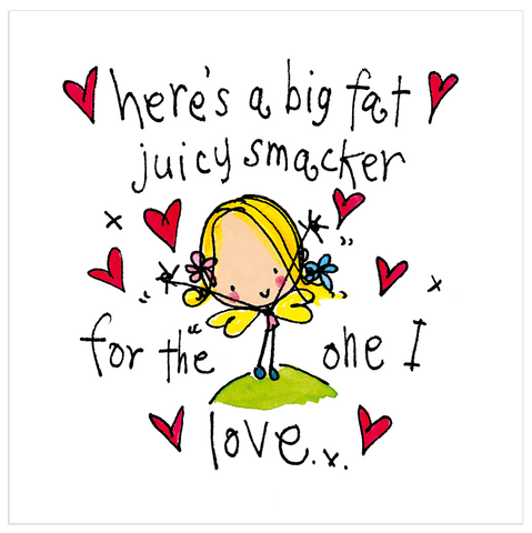 Here's a big fat juicy smacker for the one I love! - Juicy Lucy Designs