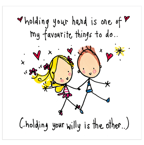 Holding your hand is one of my favourite things to do... - Juicy Lucy Designs