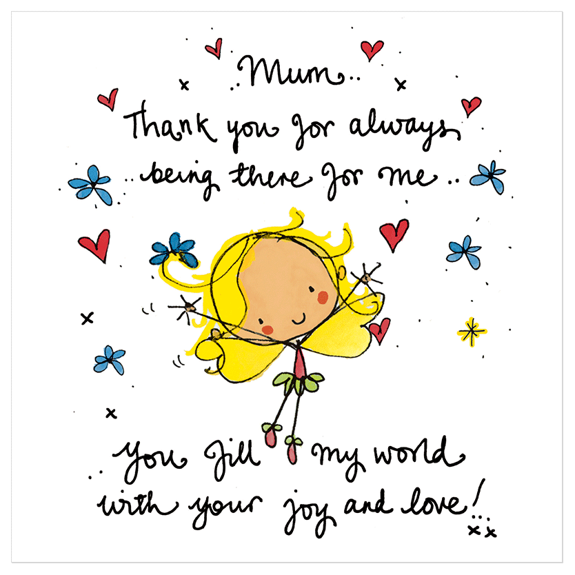 Mum Thank You For Always Being There For Me Juicy Lucy Designs