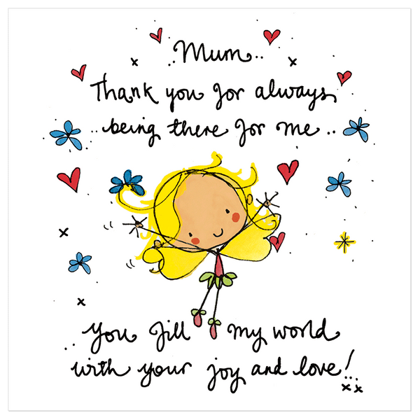 Thank U For Being There For Me Quotes: Mum, Thank You For Always Being There For Me...