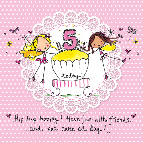 5 today! - Hip hip hooray! Have fun with friends and eat cake all day! - Juicy Lucy Designs