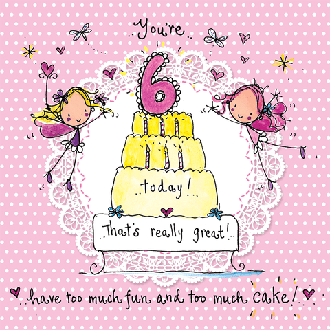 6 today! - That's really great! Have too much fun and too much cake! - Juicy Lucy Designs
