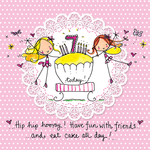 7 today! - Hip hip hooray! Have fun with friends and eat cake all day! - Juicy Lucy Designs