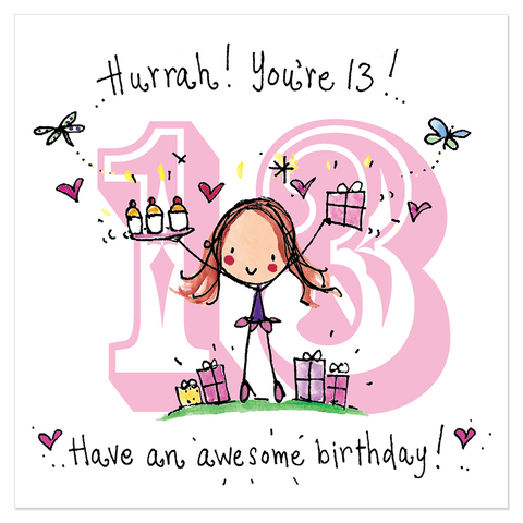 Hurrah ! You're 13! Have an awesome birthday! - Juicy Lucy Designs