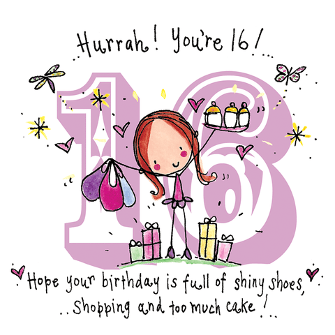 Hurrah ! You're 16! Hope your birthday is full of... - Juicy Lucy Designs