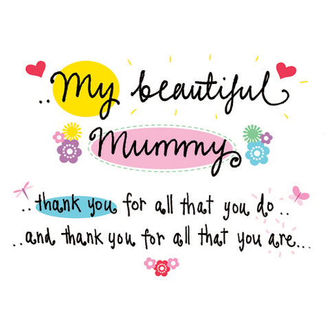 My beautiful mummy... you are amazing and I love you!