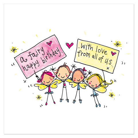 A fairy happy birthday with love from all of us! - Juicy Lucy Designs