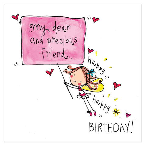 My dear and precious friend.. Happy, happy birthday! - Juicy Lucy Designs