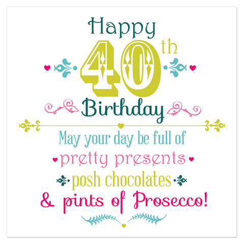 Happy 40th Birthday... - Juicy Lucy Designs