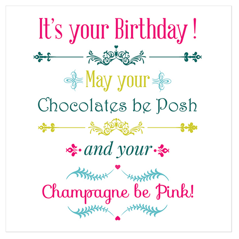 It's your Birthday! May your chocolates be posh... - Juicy Lucy Designs