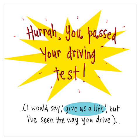 Hurrah, you passed your driving test! - Juicy Lucy Designs