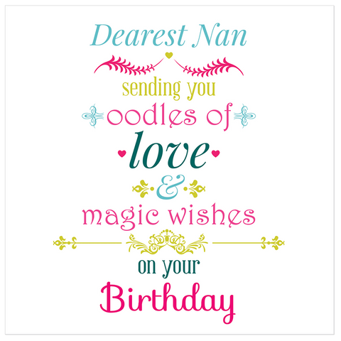 Dearest Nan Sending You Oodles Of Love