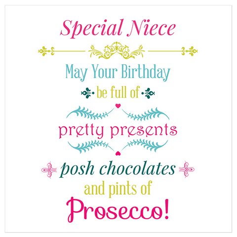 Special Niece! May your birthday be full... - Juicy Lucy Designs