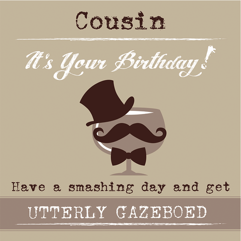 Cousin It's Your Birthday Have a smashing day... - Juicy Lucy Designs