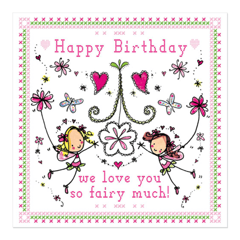 Happy Birthday we love you fairy much! - Juicy Lucy Designs
