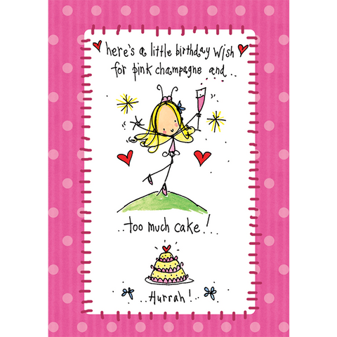 Here's a little birthday wish for pink champagne and too much cake! - Juicy Lucy Designs