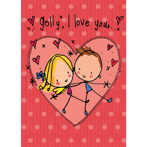 Golly, I love you! - Juicy Lucy Designs