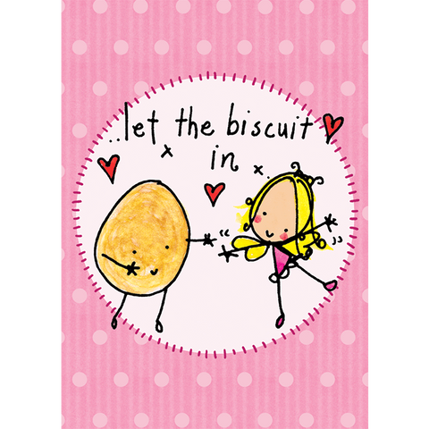 Let the biscuit in! - Juicy Lucy Designs
