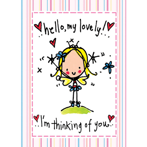 Hello my lovely, I'm thinking of you.. - Juicy Lucy Designs