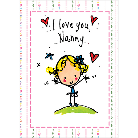 I love you Nanny! - Juicy Lucy Designs
