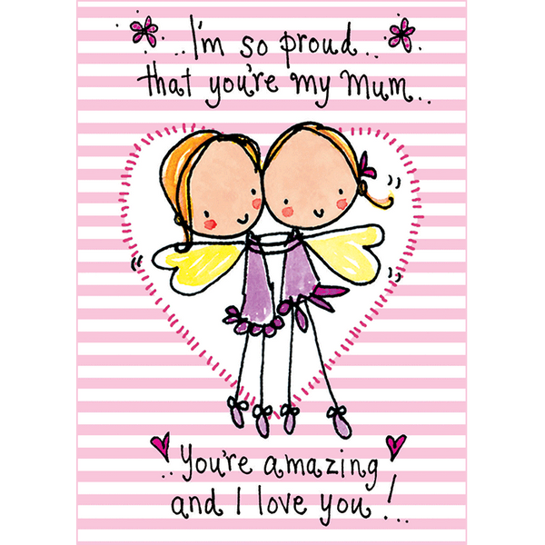 You Re Amazing Love: I'm So Proud That You're My Mum..You're Amazing And I Love
