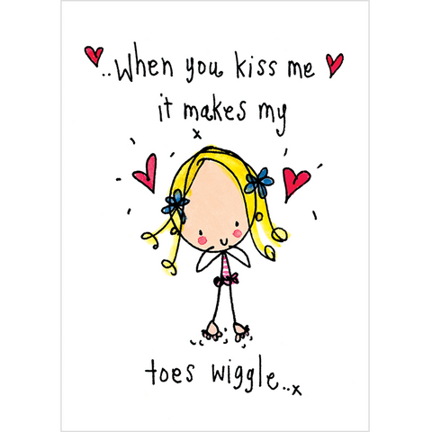 When you kiss me it makes my toes wiggle! - Juicy Lucy Designs