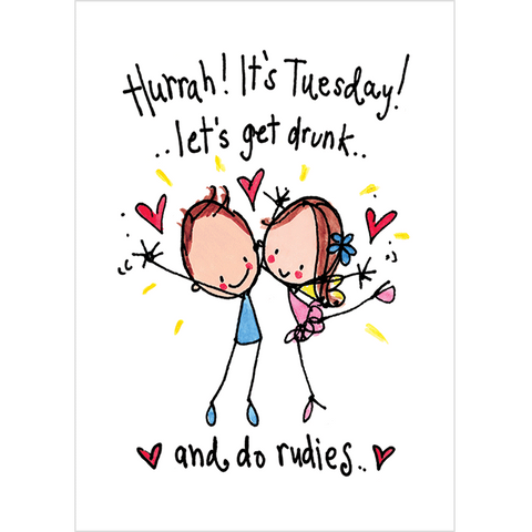 Hurrah! It's Tuesday! Let's get drunk and do rudies! - Juicy Lucy Designs