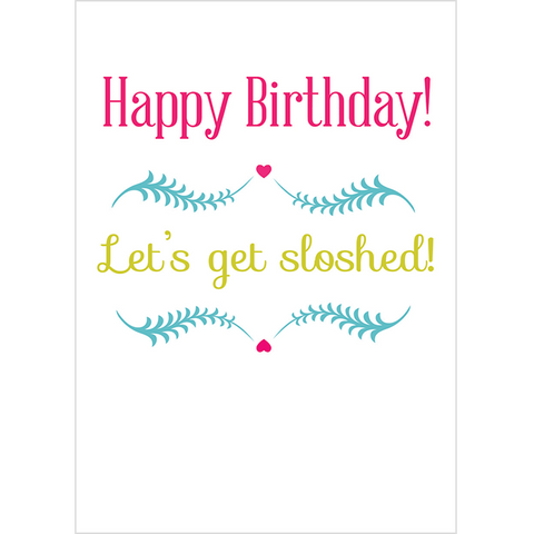 Happy Birthday! Let's get sloshed! - Juicy Lucy Designs