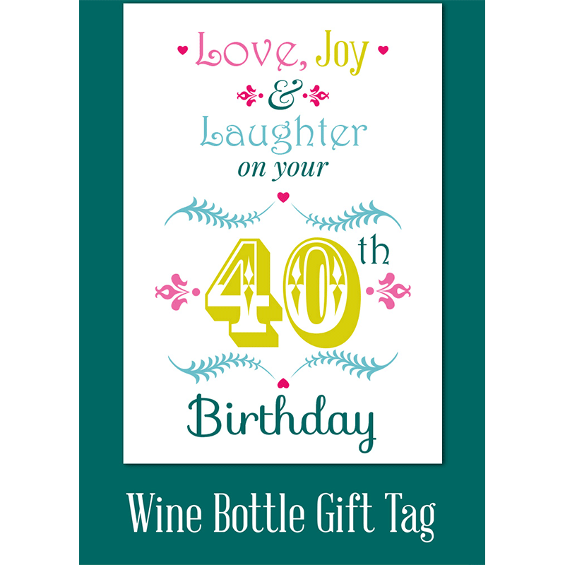 Love Joy Laughter On Your 40th Birthday Juicy Lucy Designs