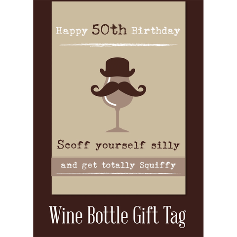 Happy 50th birthday scoff yourself silly and get totally squiffy! - Juicy Lucy Designs