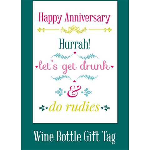 Happy Anniversary! Hurrah! Let's get drunk & do rudies! - Juicy Lucy Designs