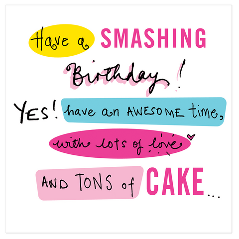Have a smashing Birthday! Yes! - Juicy Lucy Designs  - 1