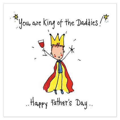 You are the King of the Daddies! Happy Father's Day... - Juicy Lucy Designs