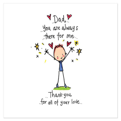 Dad... You are always there for me... Thank you for all your love... - Juicy Lucy Designs