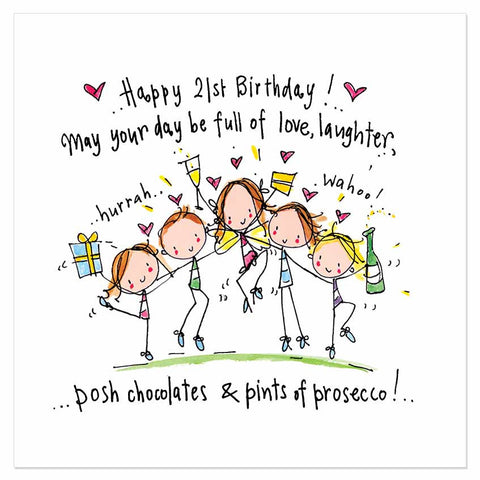 Happy 21st Birthday! May your day be full of love, laughter, posh chocolates & pints of prosecco! - Juicy Lucy Designs
